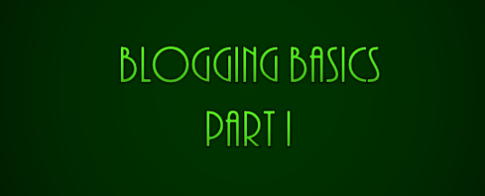 What to Blog About – Blogging Basics Part 1